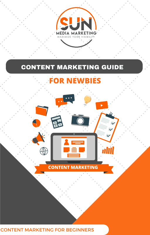 Content Marketing For Newbies, The Ultimate Beginner's Guide