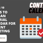 How to create an editorial calendar for content marketing
