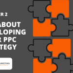All About Developing Your PPC Strategy
