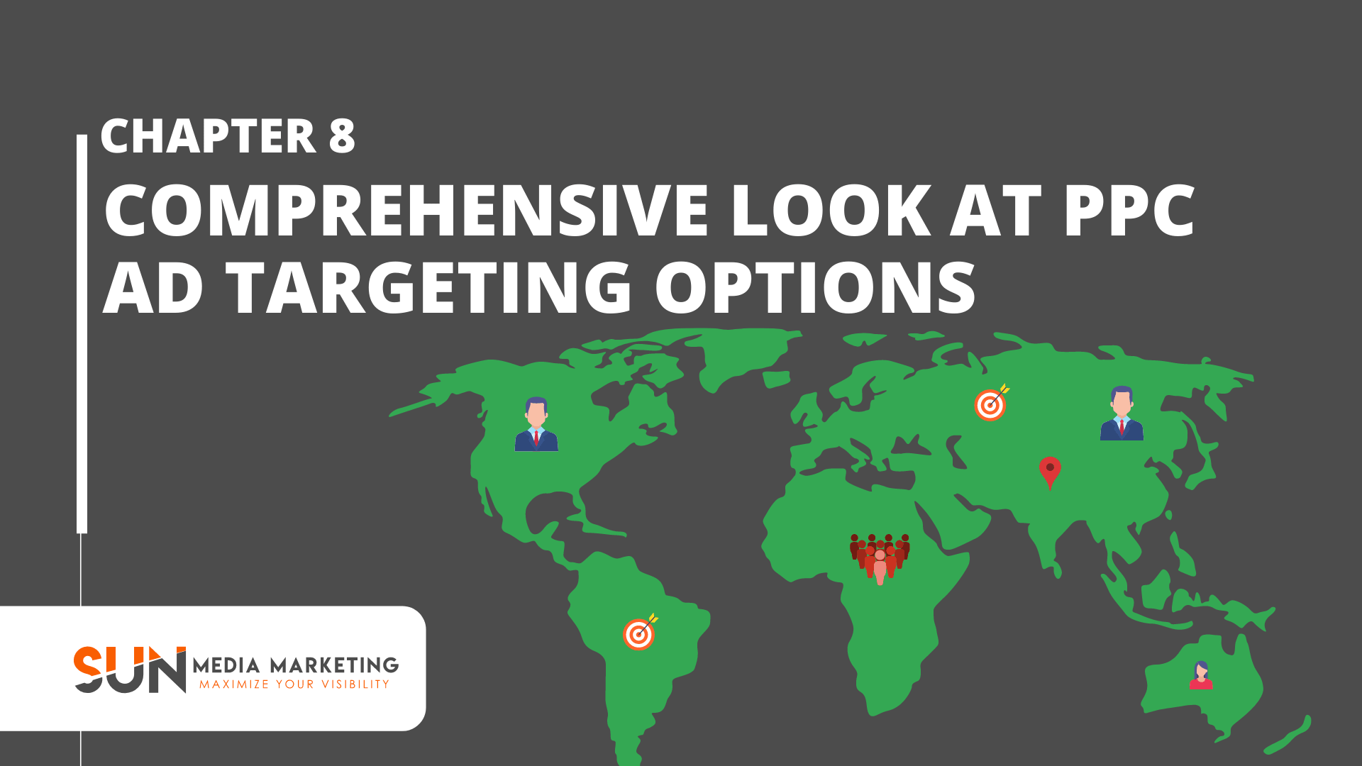 A Comprehensive Look at PPC Ad Targeting Options